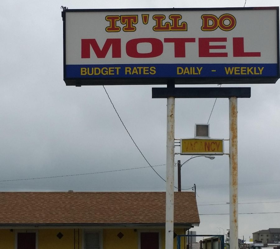 this motel is called the itll do motel